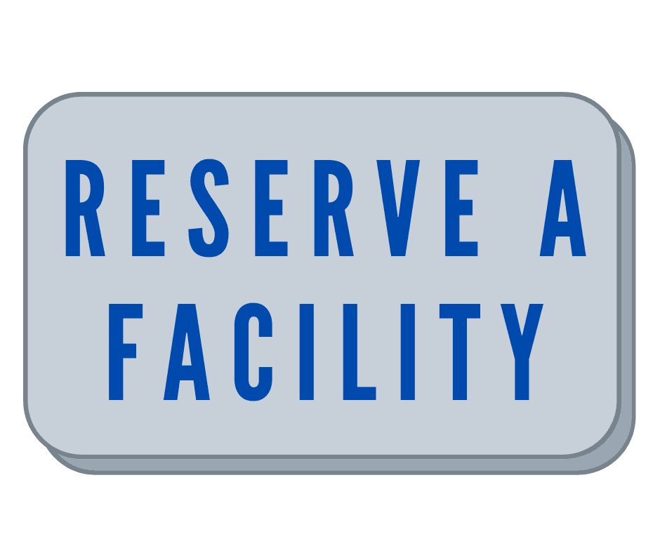 RESERVE A FACILITY Opens in new window